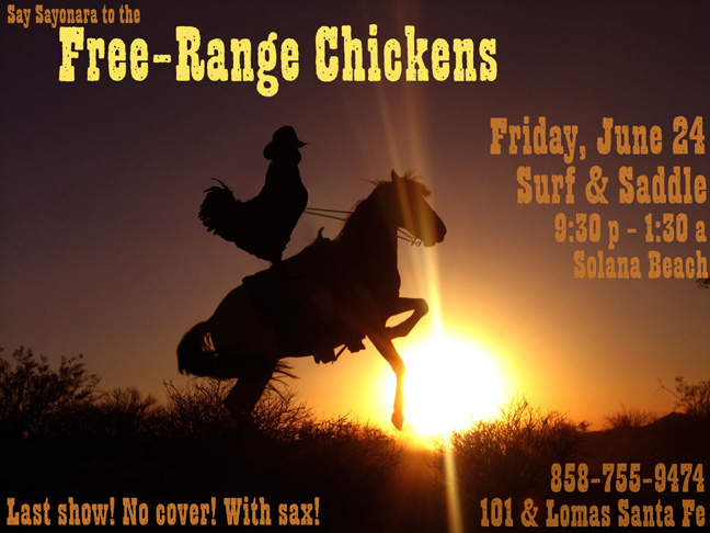 Free Range Chickens Farewell Gig